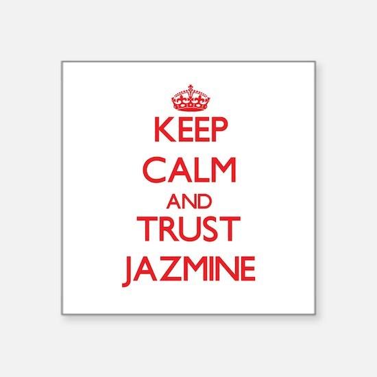 Keep Calm and TRUST Jazmine Sticker