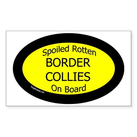 BorderColliesSpoiledRottenOnBo Sticker (Rectangle)