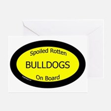 BulldogsSpoiledRottenOnBoard Greeting Card