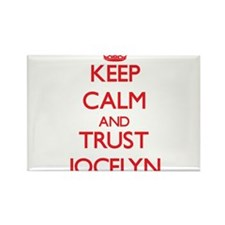 Keep Calm and TRUST Jocelyn Magnets