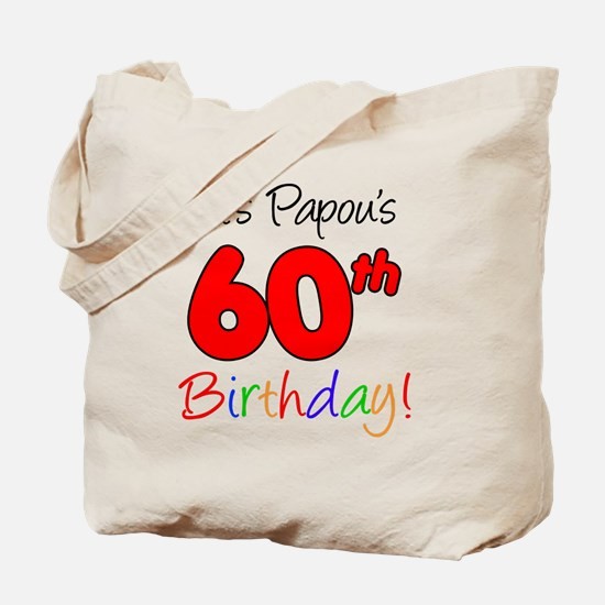 Papous 60th Birthday Tote Bag