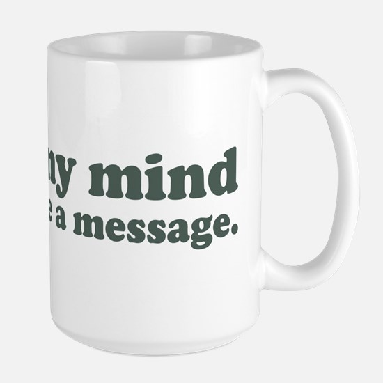 Out Of My Mind Large Mug