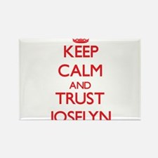 Keep Calm and TRUST Joselyn Magnets