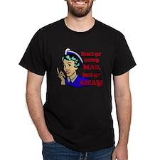JUST-GO-AWAY T-Shirt