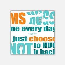 "12x12 MS Hugs Square Sticker 3"" x 3"""