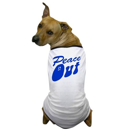 peace_out_bl_10x10 Dog T-Shirt