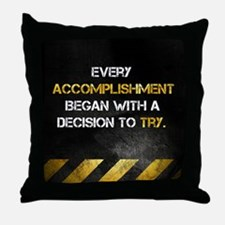 Decision to Try Throw Pillow