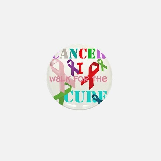 Cancer, I walk for a cure Mini Button