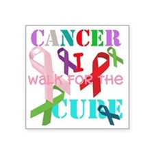 "Cancer, I walk for a cure Square Sticker 3"" x 3"""
