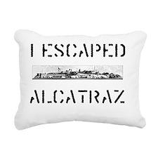 I Escaped Alcatraz Rectangular Canvas Pillow