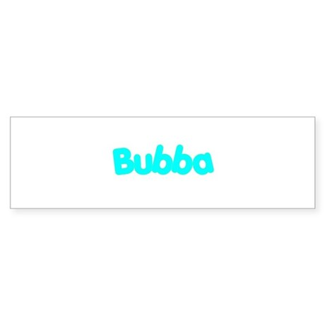 Bubba Bumper Sticker