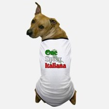One Spicy Italiana Dog T-Shirt