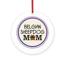 Belgian Sheepdog Mom Ornament (Round)