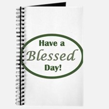 Have a Blessed Day Journal