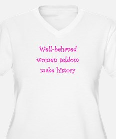 Well Behaved Women Plus Size T-Shirt