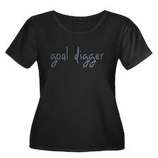 goal digger Plus Size T-Shirt