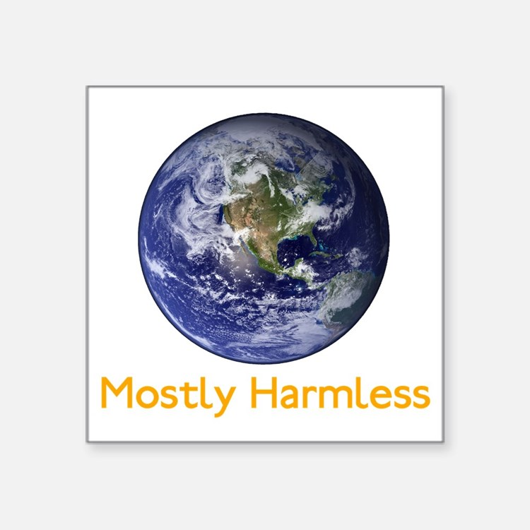 "Mostly Harmless Square Sticker 3"" x 3"""