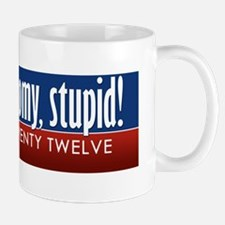 Its the economy, stupid Mug