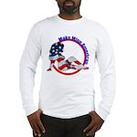 Make Mine American Patriotic Long Sleeve T-Shirt