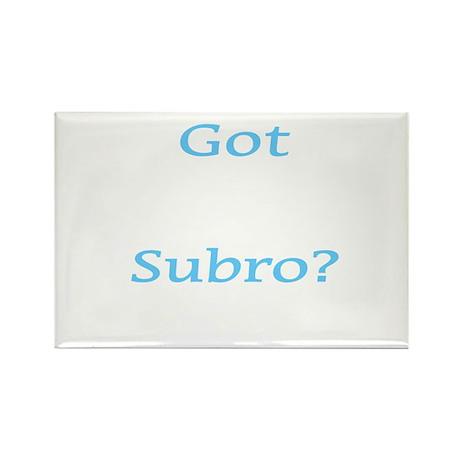 Got Subro? Rectangle Magnet