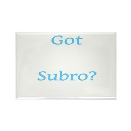 Got Subro? Rectangle Magnet (10 pack)