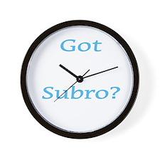 Got Subro? Wall Clock
