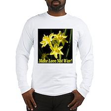 Make Love Not War! Long Sleeve T-Shirt