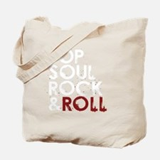 Pop, Soul, Rock  Roll Tote Bag