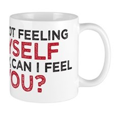 feelmyself copy Mug