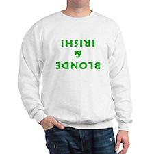Blonde & Irish! Sweatshirt