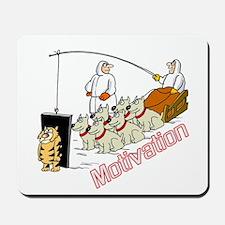 Sled Dog Motivation Mousepad