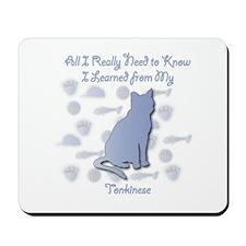 Learned Tonkinese Mousepad