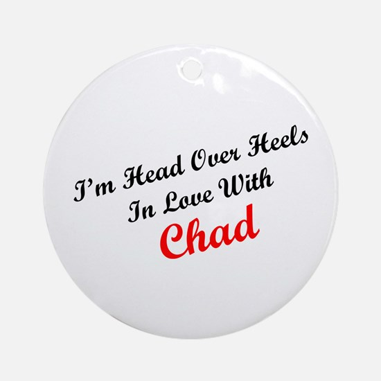 In Love with Chad Ornament (Round)
