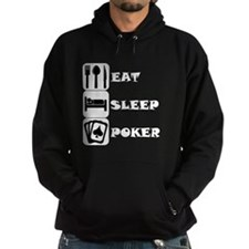 Eat Sleep Poker Hoodie