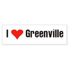 I Love Greenville Bumper Bumper Sticker