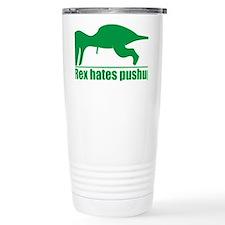 trex hates Travel Coffee Mug