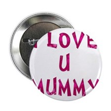 "loveumummy 2.25"" Button"