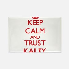 Keep Calm and TRUST Kailey Magnets