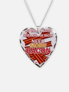 neverenoughbacon-2012 Necklace