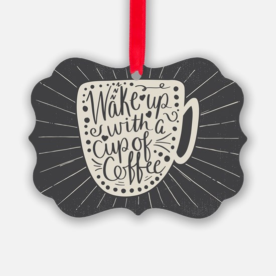 Wake Up With a Cup of Coffee Desi Ornament