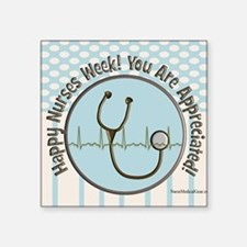 "CP happy nurses week chocol Square Sticker 3"" x 3"""