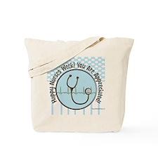 CP happy nurses week chocolate blue Tote Bag