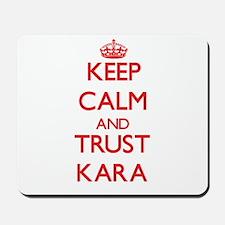 Keep Calm and TRUST Kara Mousepad