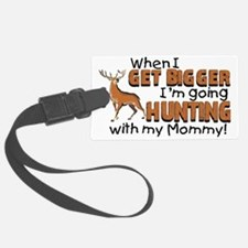 hunting mommy Luggage Tag