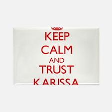Keep Calm and TRUST Karissa Magnets