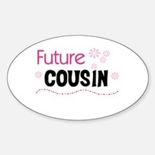 Future Cousin (pink) Oval Decal