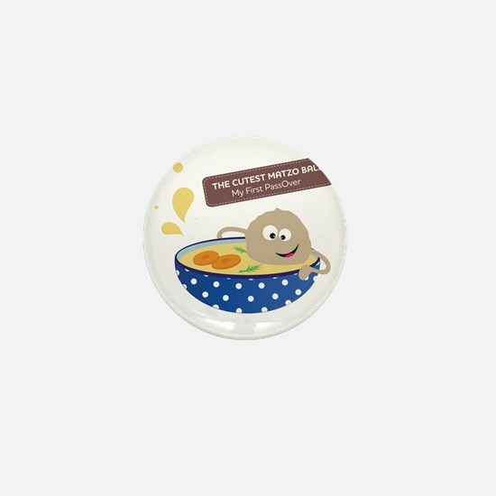 The cutest matzo ball-my first passove Mini Button