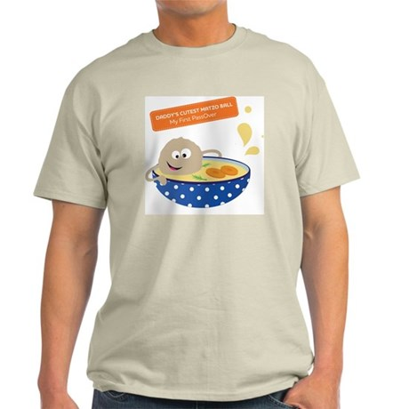 Daddys cutest matzo ball-my first Pa Light T-Shirt