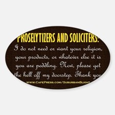 No Soliciting Get The Hell Off 3x5 Decal