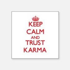 Keep Calm and TRUST Karma Sticker